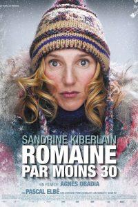 """Affiche du film """"Romaine par moins 30"""""""