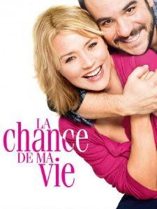 """Affiche du film """"La chance de ma vie"""""""