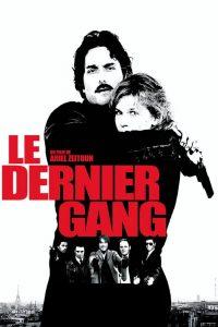 """Affiche du film """"Le Dernier gang"""""""