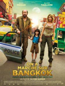 """Affiche du film """"On a marché sur Bangkok"""""""