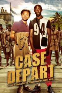 """Affiche du film """"Case Départ"""""""