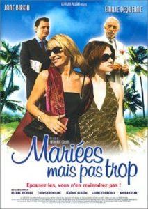 """Affiche du film """"Mariées mais pas trop"""""""