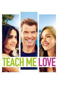 "Affiche du film ""Teach me love"""