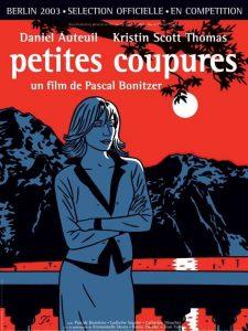 """Affiche du film """"Petites coupures"""""""