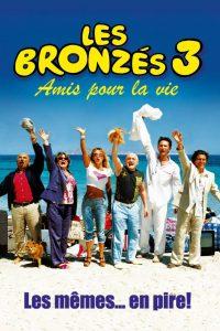 """Affiche du film """"Les Bronzés 3 : Amis pour la vie"""""""