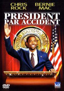 """Affiche du film """"Président Par Accident"""""""