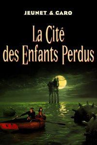 """Affiche du film """"La Cité des enfants perdus"""""""