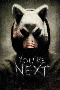 """Affiche du film """"You're Next"""""""