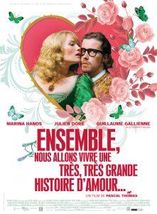 """Affiche du film """"Ensemble, nous allons vivre une très, très grande histoire d'amour..."""""""