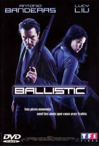 "Affiche du film ""Ballistic"""