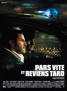 """Affiche du film """"Pars vite et reviens tard"""""""