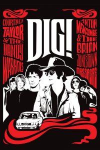 """Affiche du film """"Dig!"""""""