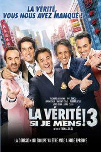 """Affiche du film """"La vérité si je mens ! 3"""""""