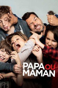 "Affiche du film ""Papa ou maman"""