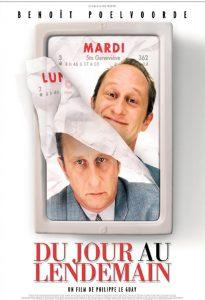 """Affiche du film """"Du jour au lendemain"""""""