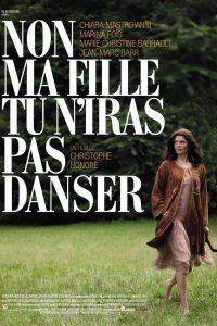 """Affiche du film """"Non Ma Fille, Tu N'iras Pas Danser"""""""