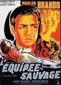 """Affiche du film """"L'équipée sauvage"""""""