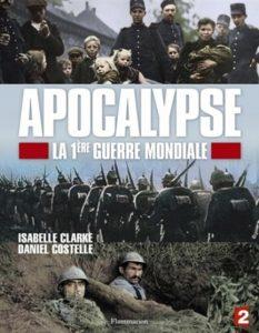 """Affiche du film """"Apocalypse - la Première Guerre mondiale"""""""