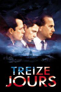 """Affiche du film """"Treize jours"""""""