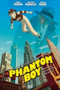 """Affiche du film """"Phantom Boy"""""""