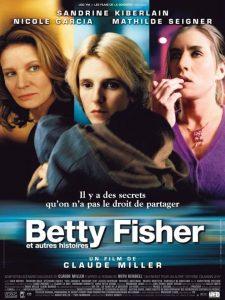 """Affiche du film """"Betty Fisher et autres histoires"""""""