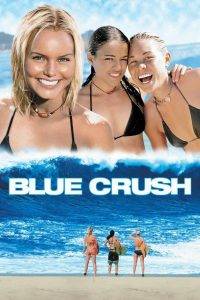 "Affiche du film ""Blue Crush"""