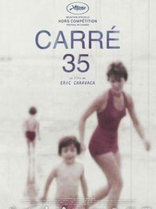 """Affiche du film """"Carré 35"""""""