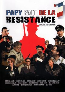 """Affiche du film """"Papy fait de la résistance"""""""