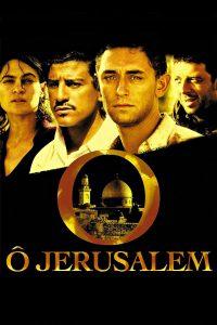 """Affiche du film """"Ô Jérusalem"""""""