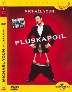 "Affiche du film ""Michaël Youn - Pluskapoil"""